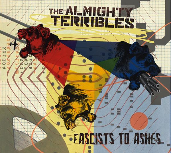 THE ALMIGHTY TERRIBLES - Fascists To Ashes