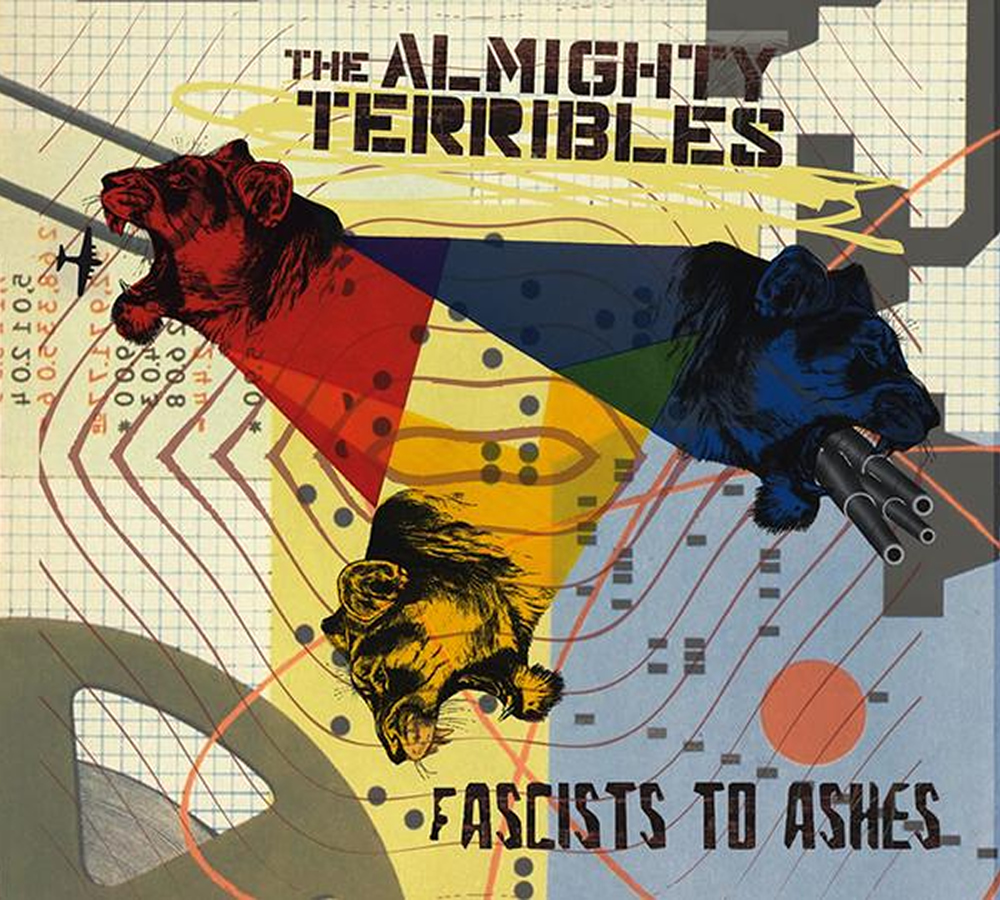 "The Almighty Terribles ""Fascists To Ashes"""
