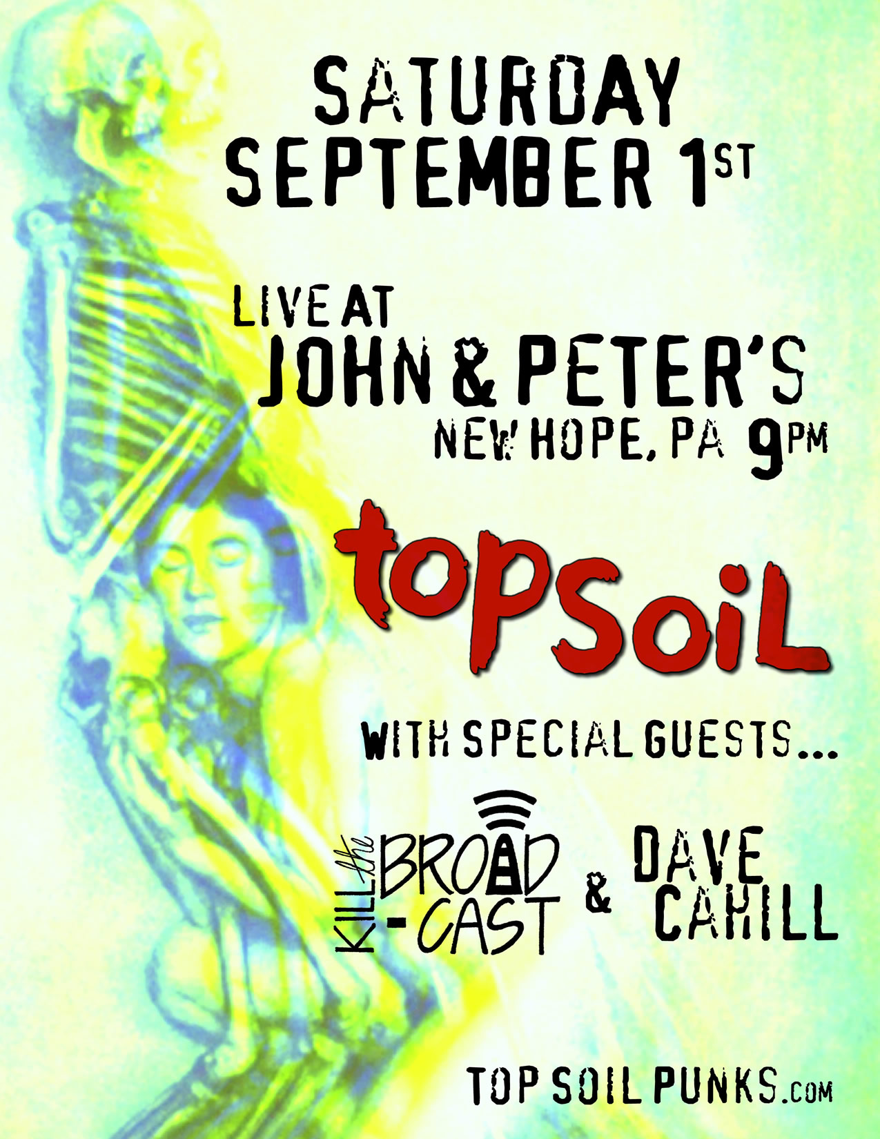 dave cahill, top soil, kill the broadcast at john and peter's