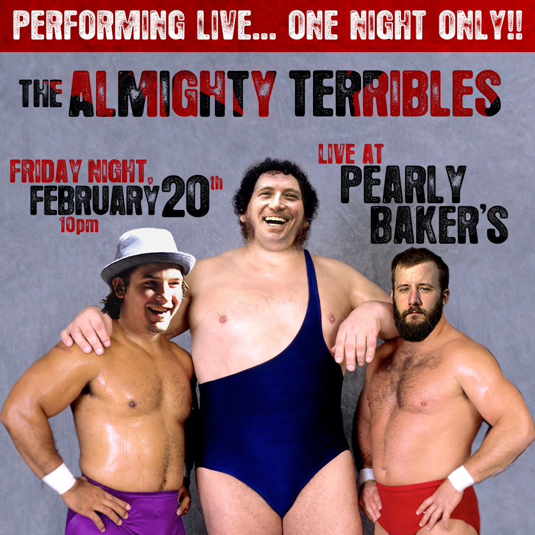 ALMIGHTY TERRIBLES RETURN FOR ONE NIGHT ONLY!
