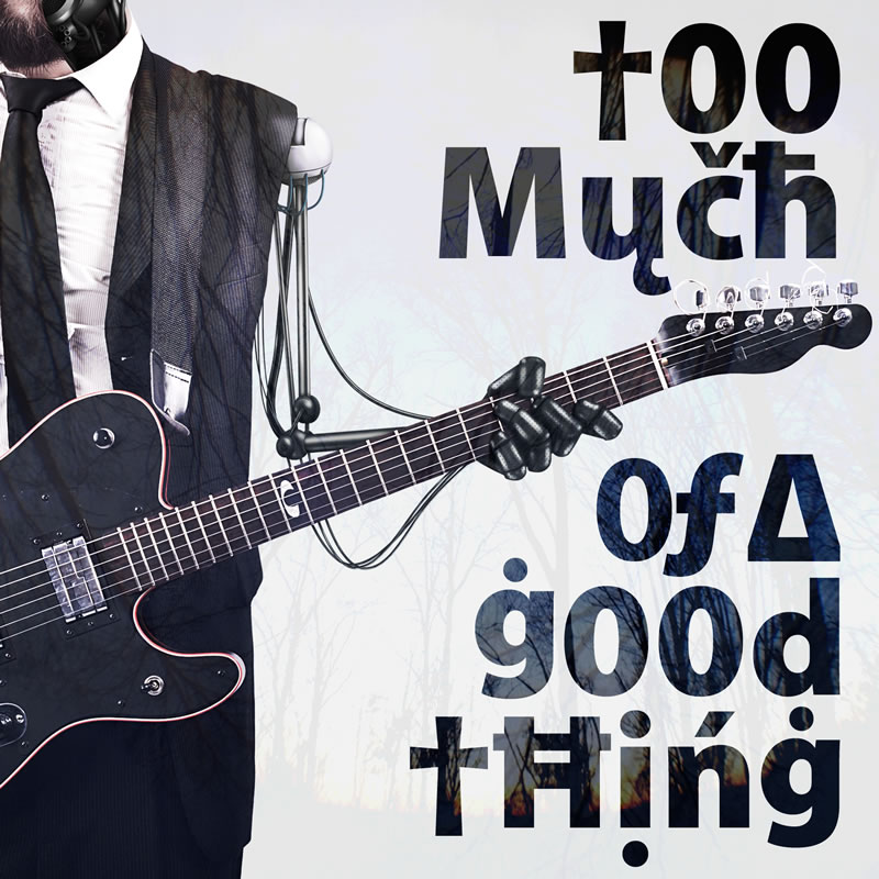Too Much of a Good Thing by Cahill vs. Kalma now available!