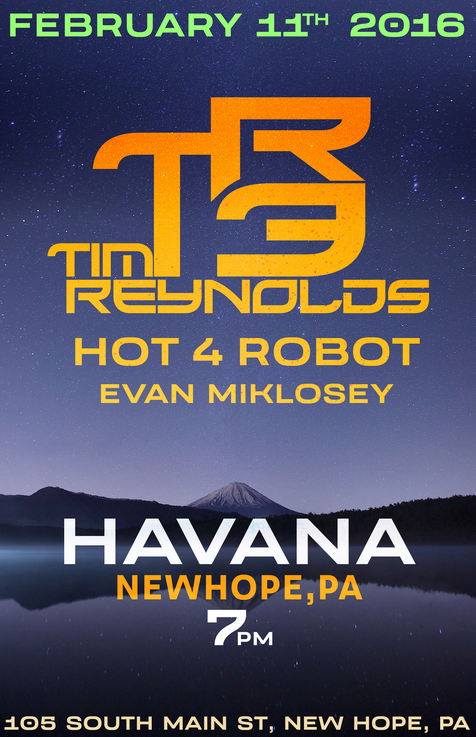 Thursday, February 11th, 2016 Tim Reynolds / TR3 with Hot 4 Robot & Evan Miklosey Live at Havana in New Hope, PA