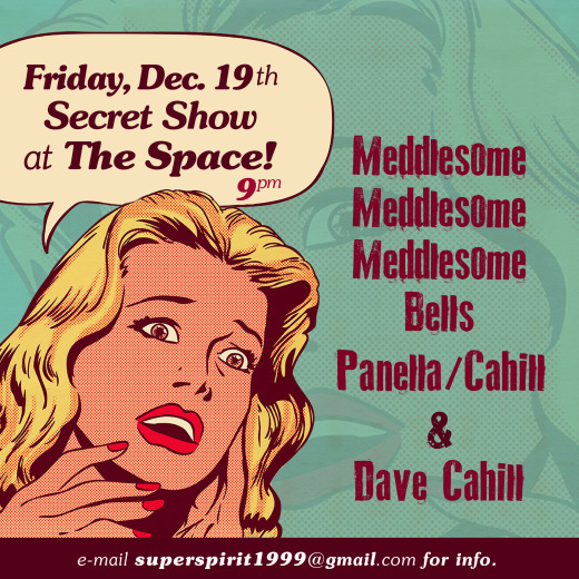 Secret Show at The Space this Friday Night!