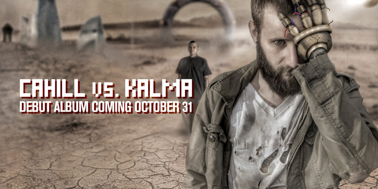 Cahill vs. Kalma Debut Album Available Now!